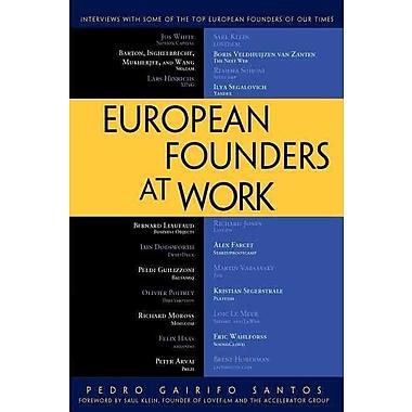 European Founders at Work Pedro Gairifo Santos Paperback