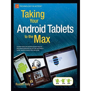 Taking Your Android Tablets to the Max Russell Holly Paperback