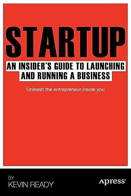 Startup Kevin Ready Launching and Running a Business