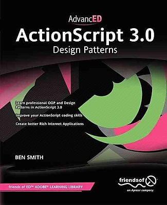 AdvancED ActionScript 3.0 Ben Smith friendsofED