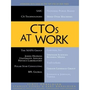 CTOs at Work Scott Donaldson, Stanley Siegel, Gary Donaldson 1st Edition