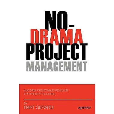 No-Drama Project Management Bart Gerardi Paperback
