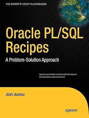 Oracle PL/SQL Recipes Josh Juneau, Matt Arena Paper Back