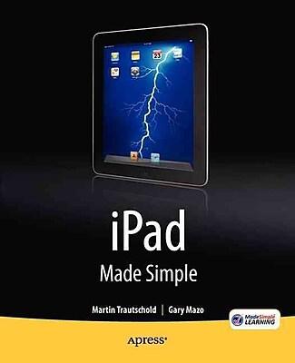 iPad Made Simple Gary Mazo,Martin Trautschold Apress