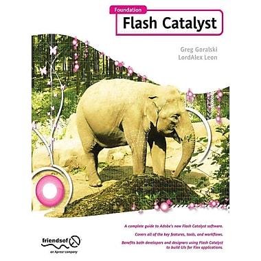 Foundation Flash Catalyst Greg Goralski And Lordalex Leon Paperback