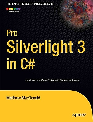 Pro Silverlight 3 In C# Matthew MacDonald Paper Back
