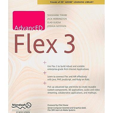 AdvancED Flex 3 Shashank Tiwari, Elad Elrom Paperback