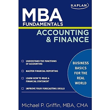 MBA Fundamentals Accounting and Finance Michael P. Griffin Paperback