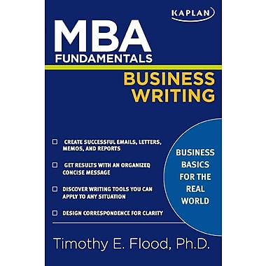 MBA Fundamentals Business Writing Timothy E. Flood Paperback