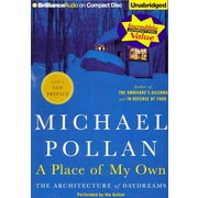 A Place of My Own: The Architecture of Daydreams Michael Pollan CD