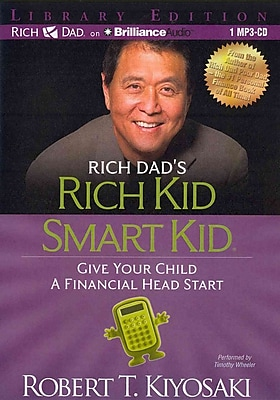 Rich Dad's Rich Kid Smart Kid Robert T. Kiyosaki CD