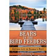 Bears in the Bird Feeders Jim Poling  Paperback
