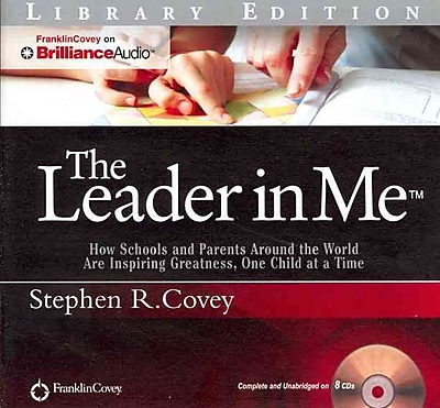 The Leader In Me Stephen R. Covey Audiobook