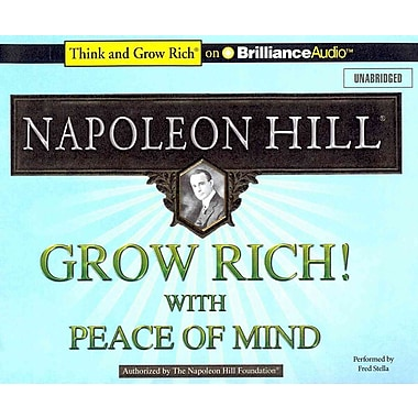 Grow Rich! With Peace of Mind (Think and Grow Rich) Napoleon Hill CD