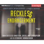 Reckless Endangerment Gretchen Morgenson , Joshua Rosner CD