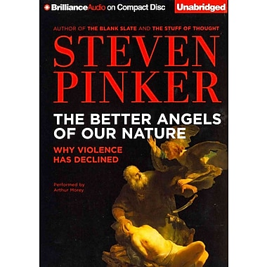 The Better Angels of Our Nature Steven Pinker, Arthur Morey CD