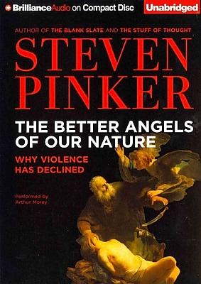 The Better Angels of Our Nature Steven Pinker, Arthur Morey CD