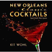 New Orleans Classic Cocktails Kit Wohl  Hardcover