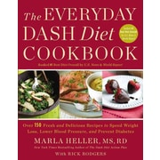 The Everyday DASH Diet Cookbook Marla Heller  Marla Heller