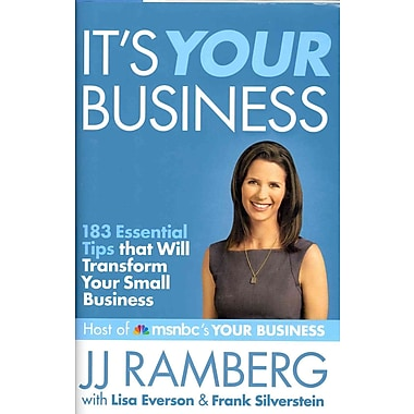 It's Your Business JJ Ramberg, Lisa Everson , Frank Silverstein Hardcover
