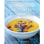 Superfood Kitchen Julie Morris Hardcover