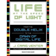 Life At The Speed Of Light: From the Double Helix to the Dawn of Digital  J. Craig Venter CD