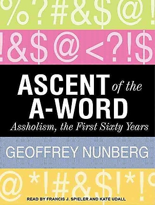Ascent of the A-Word Geoffrey Nunberg CD