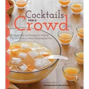 Cocktails For a Crowd Kara Newman Hardcover