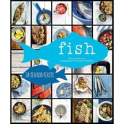 Fish: 54 Seafood Feasts Cree LeFavour Hardcover