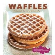 Waffles: Sweet, Savory, Simple Dawn Yanagihara Hardcover