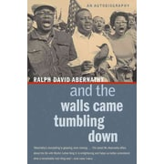 And the Walls Came Tumbling Down Ralph David Abernathy Paperback