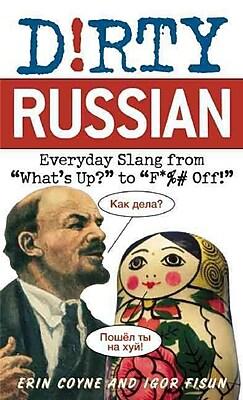 Dirty Russian Erin Coyne , Igor Fisun Paperback