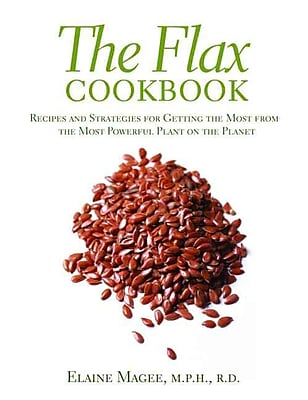 The Flax Cookbook Elaine Magee Paperback