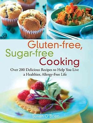 Gluten-free, Sugar-free Cooking Susan O'Brien Paperback
