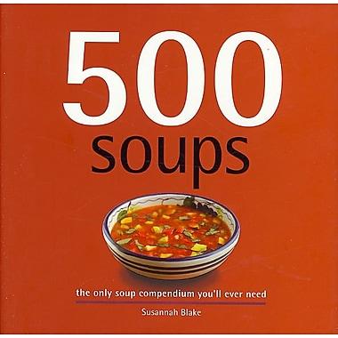 500 Soups Susannah Blake Hardcover