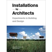 Installations by Architects Sarah Bonnemaison, Ronit Eisenbach Paperback