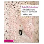 Digital Fabrications Lisa Iwamoto Paperback