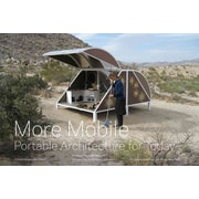 More Mobile: Portable Architecture for Today Jennifer Siegal Paperback]