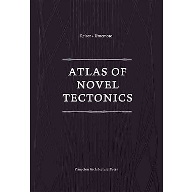 Atlas of Novel Tectonics Jesse Reiser Paperback