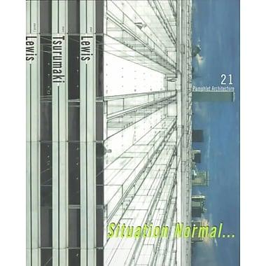Pamphlet Architecture 21 Paul Lewis, Marc Tsurumaki Paperback