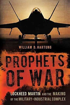 Prophets of War William D. Hartung Paperback