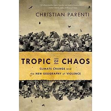 Tropic of Chaos Christian Parenti Paperback