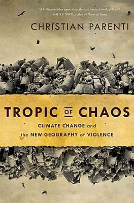 Tropic of Chaos Christian Parenti Paperback