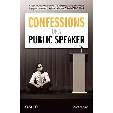 Confessions of a Public Speaker Scott Berkun 1st Edition