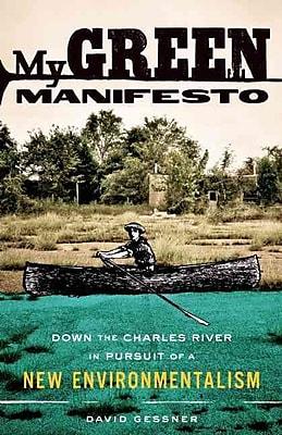 My Green Manifesto David Gessner Paperback
