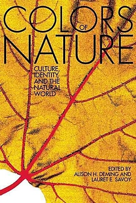 The Colors of Nature Alison Hawthorne Deming , Lauret E. Savoy Paperback