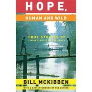 Hope , Human And Wild Bill McKibben Paperback