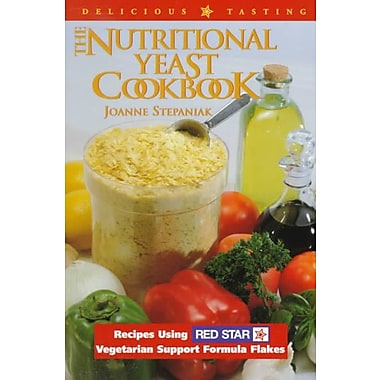 The Nutritional Yeast Cookbook Joanne Stepaniak Paperback