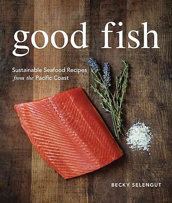 Good Fish Becky Selengut Paperback