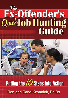 The Ex Offender's Quick Job Hunting Guide Caryl Krannich , Ronald Krannich Paperback
